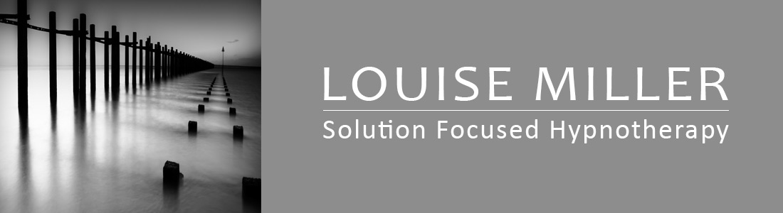 Solution Focused Hypnotherapy | Louise Miller Hypnotherapy